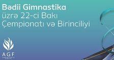 В Баку открылись 22-й чемпионат и первенство по художественной гимнастике